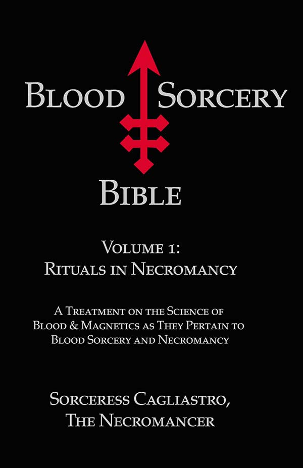 Blood Sorcery Bible Volume 1