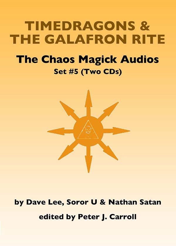 The Galafron Rite & Timedragons