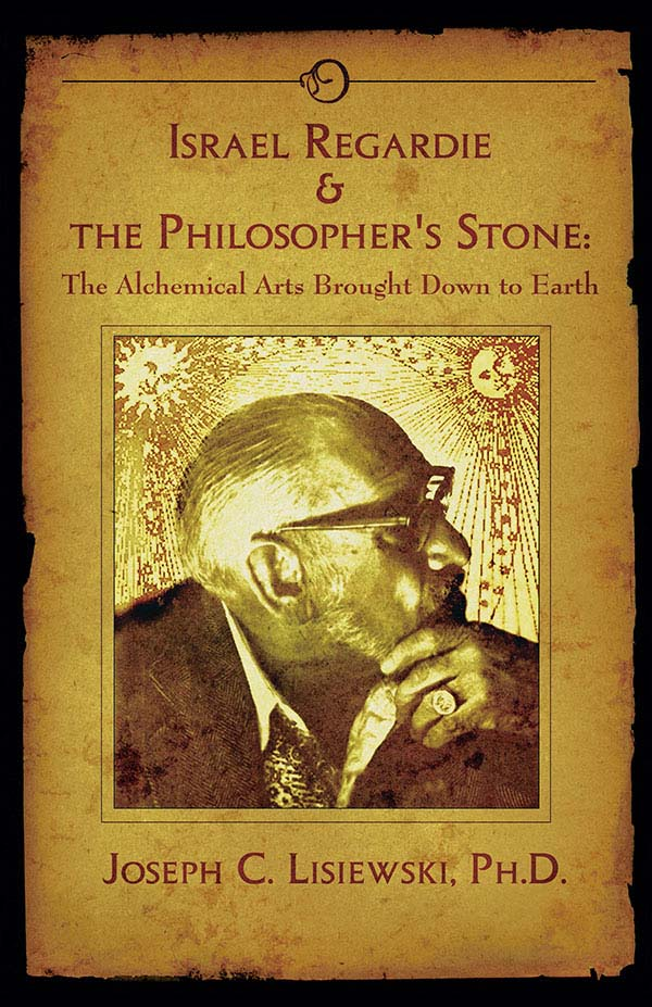 Israel Regardie and the Philosophers Stone